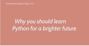 Why you should learn Python for a brighter future