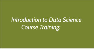 Introduction to Data Science Course Training: