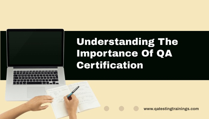 Understanding The Importance QA Certification?difference Between QA and QC