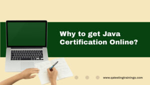 Why to get Java Certification Online?