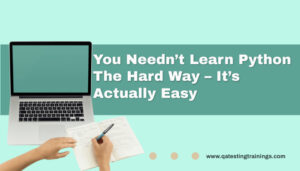 You Needn't Learn Python the Hard Way – It's Actually Easy